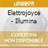 Elettrojoyce - Illumina