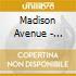 Madison Avenue - Polyester Embassy