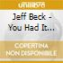 Jeff Beck - You Had It Coming