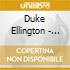 Duke Ellington - Ken Burns Collection