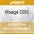 MIXAGE'2001