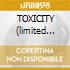 TOXICITY (limited edit.2CD)