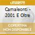 Camaleonti - 2001 E Oltre
