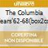 THE COLUMBIA YEARS'62-68(BOX2CD)