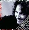 Massimo Di Cataldo - Il Mio Tempo