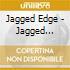 Jagged Edge - Jagged Little Thrill