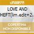 LOVE AND THEFT(lim.edit+2 bonus trac