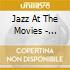 Jazz At The Movies - Cinecitta'