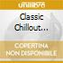Various - Classic Chillout 32Tr