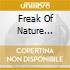FREAK OF NATURE (REPACKAGING)