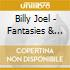 Billy Joel - Fantasies & Delusions Music For Piano