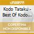 TATAKU:THE BEST OF KODO II 1994-1999