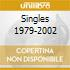 SINGLES 1979-2002