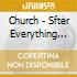 Church - Sfter Everything Noe This