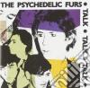 Psychedelic Furs - Talk Talk Talk