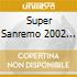 SUPER SANREMO 2002 (2CD)