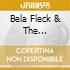 Bela Fleck & The Flecktones - Live At The Quick
