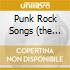 PUNK ROCK SONGS (THE EPIC YEARS)