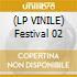 (LP VINILE) Festival 02