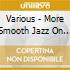 MORE SMOOTH JAZZ ON A SUMMER DAY