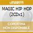 MAGIC HIP HOP (2CDx1)