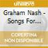 Graham Nash - Songs For Survivors