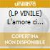 (LP VINILE) L'amore ci cambia-02