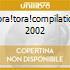TORA!TORA!COMPILATION 2002