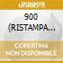900 (RISTAMPA spec.price)