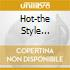 HOT-THE STYLE SELECTION (2CD)