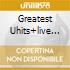 GREATEST UHITS+LIVE AT CARNEGIE H.