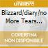 BLIZZARD/DIARY/NO MORE TEARS (3CD)