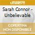Sarah Connor - Unbelievable