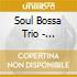 Soul Bossa Trio - Dolphins