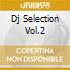 DJ SELECTION VOL.2