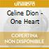 Celine Dion - One Heart