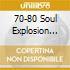70-80 SOUL EXPLOSION VOL.2