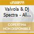 Valvola & Dj Spectra - All The Colours From Venus 69