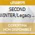 SECOND WINTER/Legacy Edition 2CD