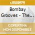 Bombay Grooves - The New Sound From India