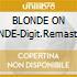 BLONDE ON BLONDE-Digit.Remastered