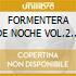 FORMENTERA DE NOCHE VOL.2 (2CDx1)