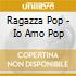 IO AMO POP