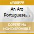 AN ARO PORTUGUESE ODYSSEY