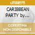 CARIBBEAN PARTY by Putumayo