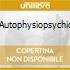 AUTOPHYSIOPSYCHIC