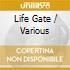 LIFE GATE