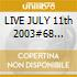LIVE JULY 11th 2003#68 MANSFIELD