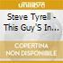 Steve Tyrell - This Guy'S In Love