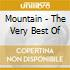 Mountain - The Very Best Of